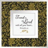 Trust In the Lord Tabletop Art