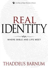 Real Identity: Where Bible and Life Meet - eBook