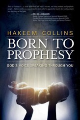 Born to Prophesy: God's Voice Speaking Through You - eBook