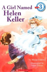 A Girl Named Helen Keller (Level 3)