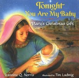 Tonight You Are My Baby Board Book