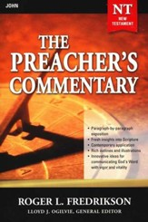 The Preacher's Commentary NT Vol 27: John