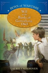 Boys of Wartime: Will at the Battle of Gettysburg - eBook