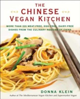 The Chinese Vegan Kitchen: More Than 225 Meat-free, Egg-free, Dairy-free Dishes from the Culinary Regions of China - eBook