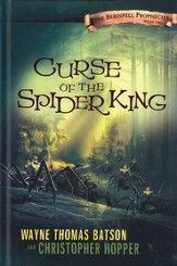 Curse of the Spider King: The Berinfell Prophecies Series - Book One - eBook