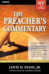 The Preacher's Commentary Vol 33: Hebrews