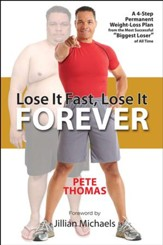 Lose It Fast, Lose It Forever: A 4-Step Permanent Weight Loss Plan from the Most Successful Biggest Loser ofAll Time - eBook
