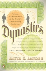 Dynasties: Fortunes and Misfortunes of the World's Great Family Businesses - eBook