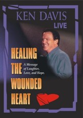 Ken Davis: Healing The Wounded Heart [Streaming Video Rental]