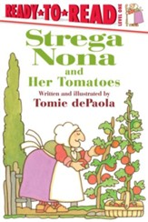 Strega Nona And Her Tomatoes