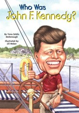 Who Was John F. Kennedy?: Who Was...? - eBook