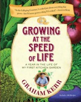Growing at the Speed of Life: A Year in the Life of My First Kitchen Garden - eBook
