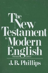 Phillips' New Testament in Modern English, Softcover - Imperfectly Imprinted Bibles