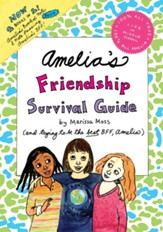 Amelia's Friendship Survival Guide: Amelia's BFF; Amelia's Book of Notes and Note Passing