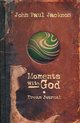 Moments with God, Dream Journal