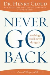 Never Go Back: 10 Things I'll Never Do Again - eBook