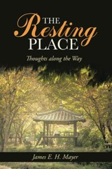 The Resting Place: Thoughts along the Way - eBook