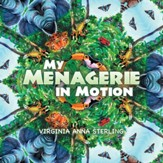 My Menagerie in Motion - eBook