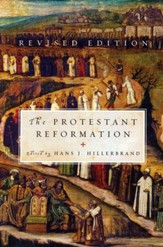 The Protestant Reformation, Revised Edition