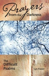Prayers from the Darkness: The Difficult Psalms - eBook