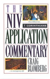 1 Corinthians: NIV Application Commentary [NIVAC]