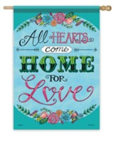 All Hearts Come Home For Love Flag, Large