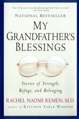 My Grandfather's Blessings: Stories of Strength, Refuge, and Belonging - eBook