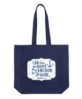 We Have This Hope As An Anchor Tote Bag