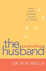 Controlling Husband, The: What Every Woman Needs to Know - eBook