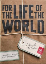 For the Life of the World: Letters to the Exiles: Creative Service [Streaming Video Purchase]