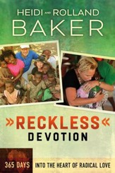 Reckless Devotion: 365 Days into the Heart of Radical Love - eBook