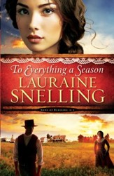 To Everything a Season, Song of Blessing Series #1 -eBook