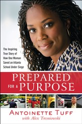 Prepared for a Purpose: An Inspiring True Story of Faith, Courage, and Compassion in Crisis - eBook