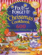 Fix-it and Forget-it Christmas Cookbook: 600 Slow Cooker Holiday Recipes, Paperback