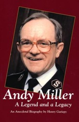 Andy Miller: A Legend and a Legacy