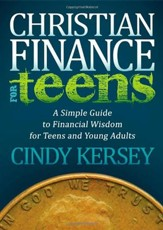 Christian Finance for Teens: A Simple Guide to Financial Wisdom for Teens and Young Adults