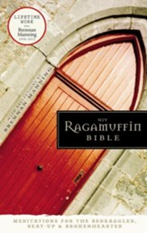 NIV Ragamuffin Bible: Meditations for the Bedraggled, Beat-Up, and Brokenhearted / Special edition - eBook