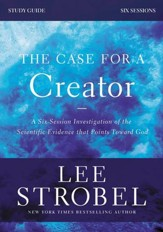The Case for a Creator Study Guide Revised Edition: Investigating the Scientific Evidence That Points Toward God - eBook