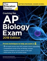 Cracking the AP Biology Exam, 2018  Edition