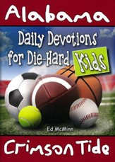 Daily Devotions for Die-Hard Kids: Alabama Crimson Tide