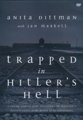 Trapped In Hitler's Hell: A Young Jewish Girl Discovers the Messiah's Faithfulness in the Midst of the Holocaust DVD