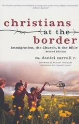 Christians at the Border: Immigration, the Church, and the Bible - eBook