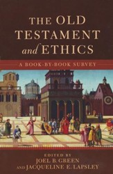 Old Testament and Ethics, The: A Book-by-Book Survey - eBook
