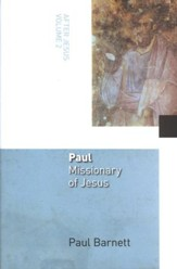 After Jesus, Volume 2 - Paul: Missionary of Jesus