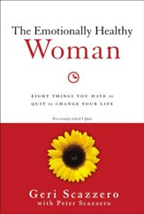 The Emotionally Healthy Woman: Eight Things You Have to Quit to Change Your Life - eBook