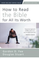 How to Read the Bible for All Its Worth: Fourth Edition / Special edition - eBook