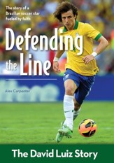 Defending the Line: The David Luiz Story - eBook
