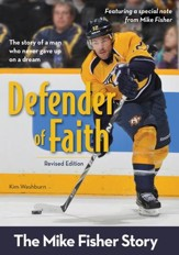 Defender of Faith, Revised Edition: The Mike Fisher Story - eBook