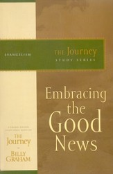Embracing the Good News: The Journey Study Series - eBook