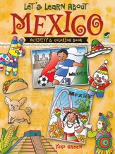 Let's Learn About Mexico: Activity and Coloring Book